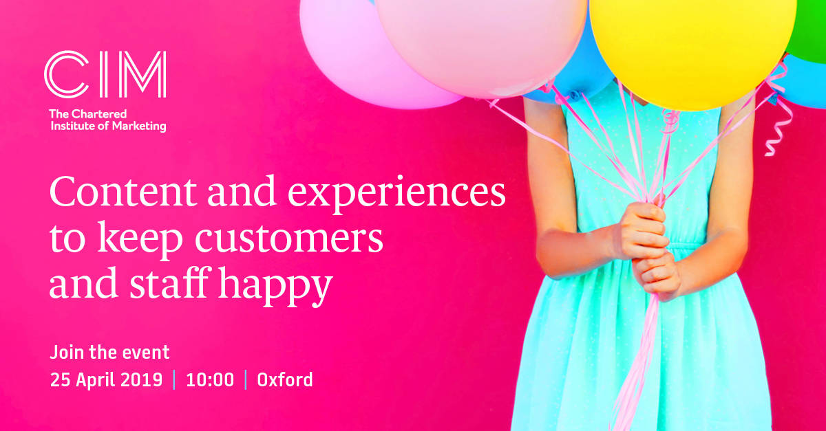 CIM Content and experiences to keep customers and staff happy